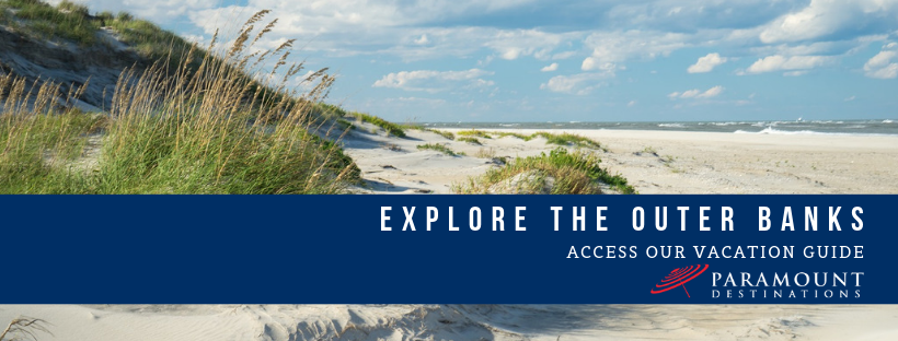 photo of outer banks sand dunes text reads explore the outer banks and access our vacation guide