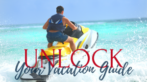 unlock your vacation guide